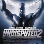 Undisputed 2 with Scott Adkins and Michael Jai White