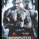 Undisputed 3 with Scott Adkins