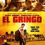 El Gringo with Scott Adkins
