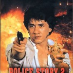 Police Story 2 with Jackie Chan