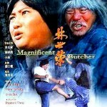 Magnificent Butcher with Sammo Hung & Yuen Biao