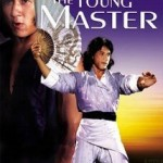The Young Master with Jackie Chan & Yuen Biao