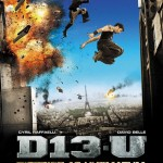 District 13 – Ultimatum with Cyril Raffaelli and David Belle