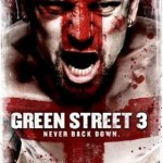 Green Street 3 with Scott Adkins