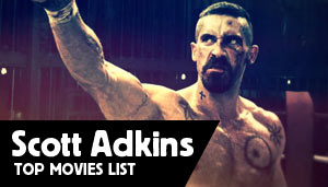 Scott Adkins top movies
